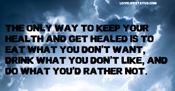 Quotes About Sickness and Healing