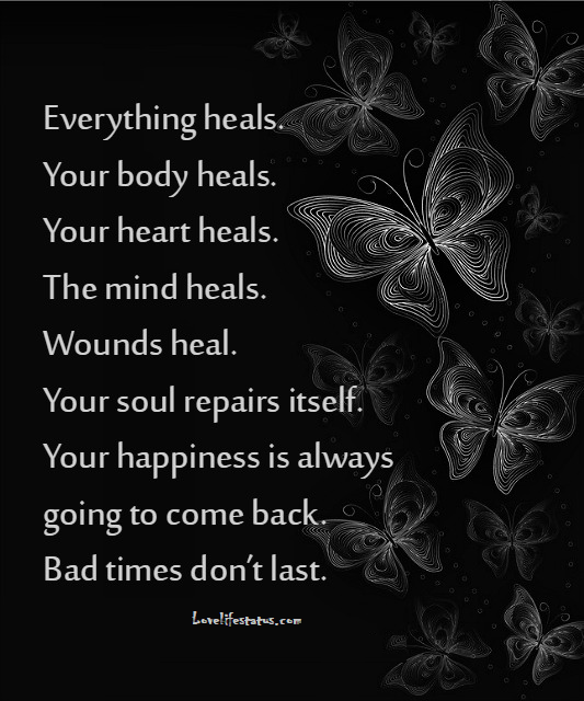 everything heals quote