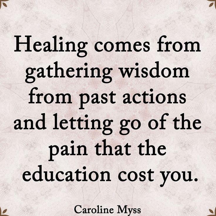 healing comes from gathering wisdom from past actions quote