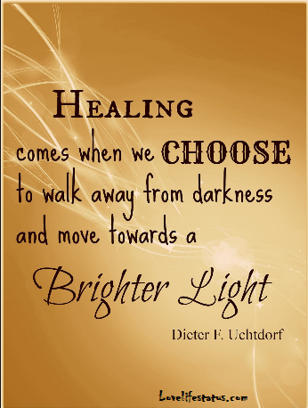 healing comes when we choose to walk away quotes