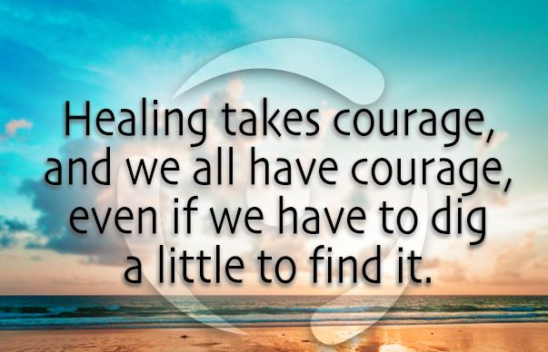 healing takes courage image quote