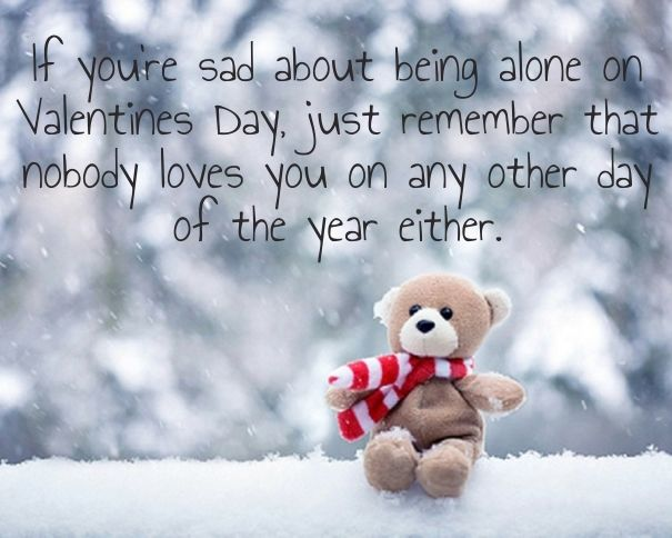true Sad Valentines Day Quotes