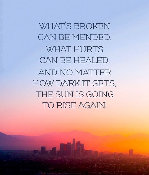whats broken can be mended quotes