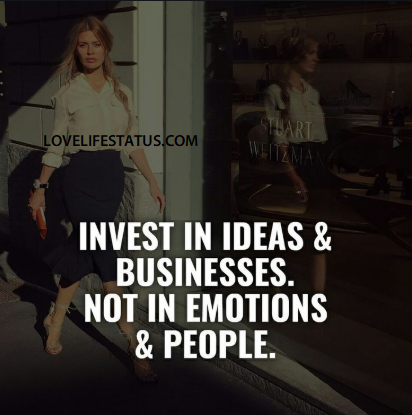 invest in ideas and businesses
