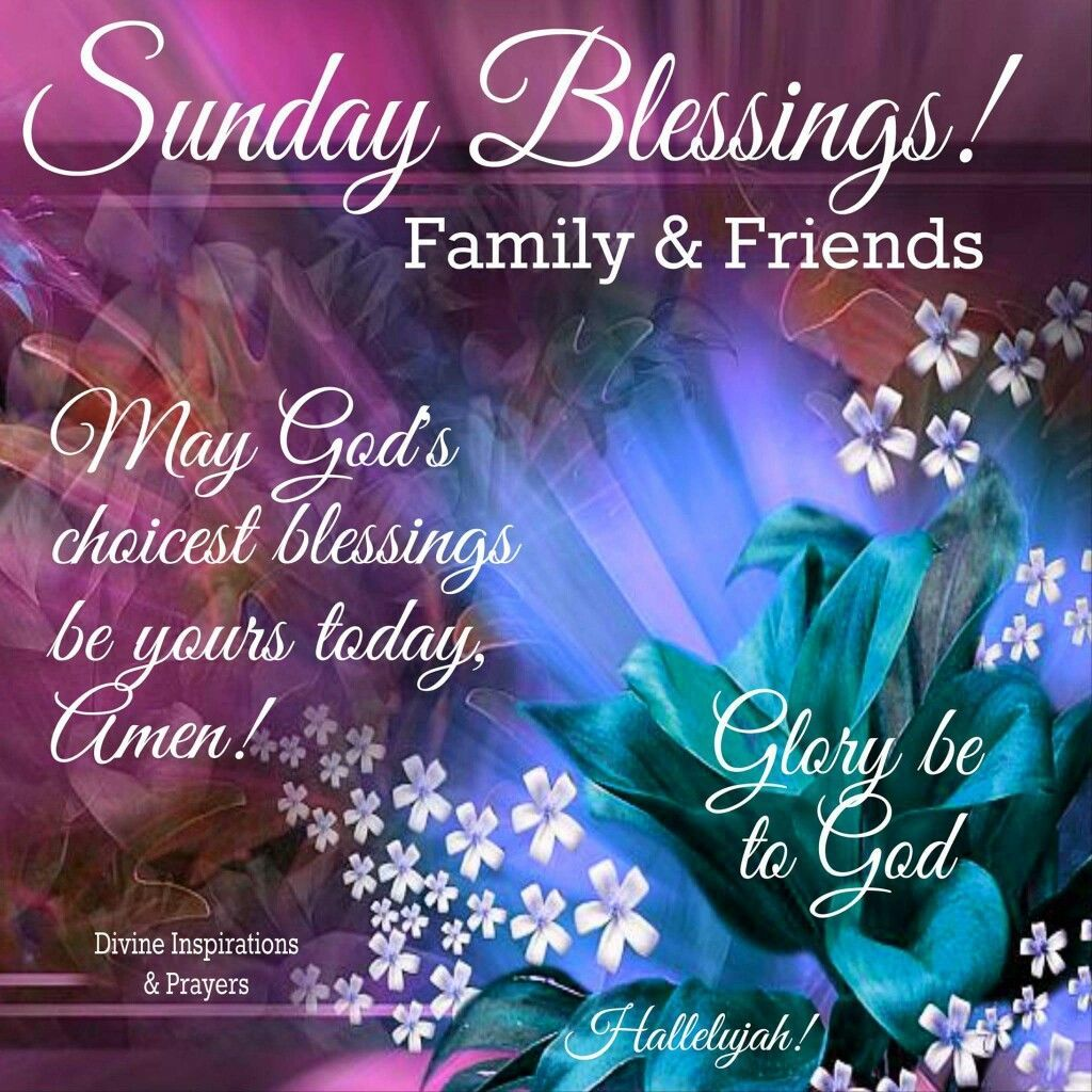 sunday blessings for family and friends