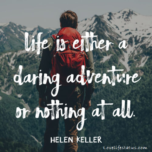 life is either a daring adventure or nothing at all image quote