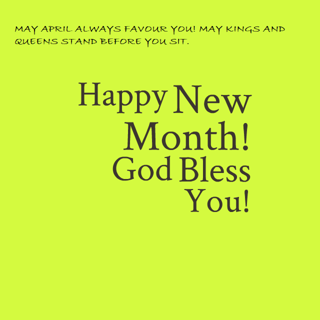 Happy New Month of April to My Son