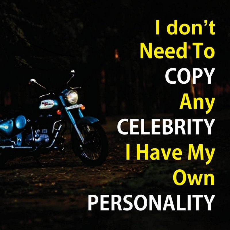 I dont need to copy any celebrity image quote