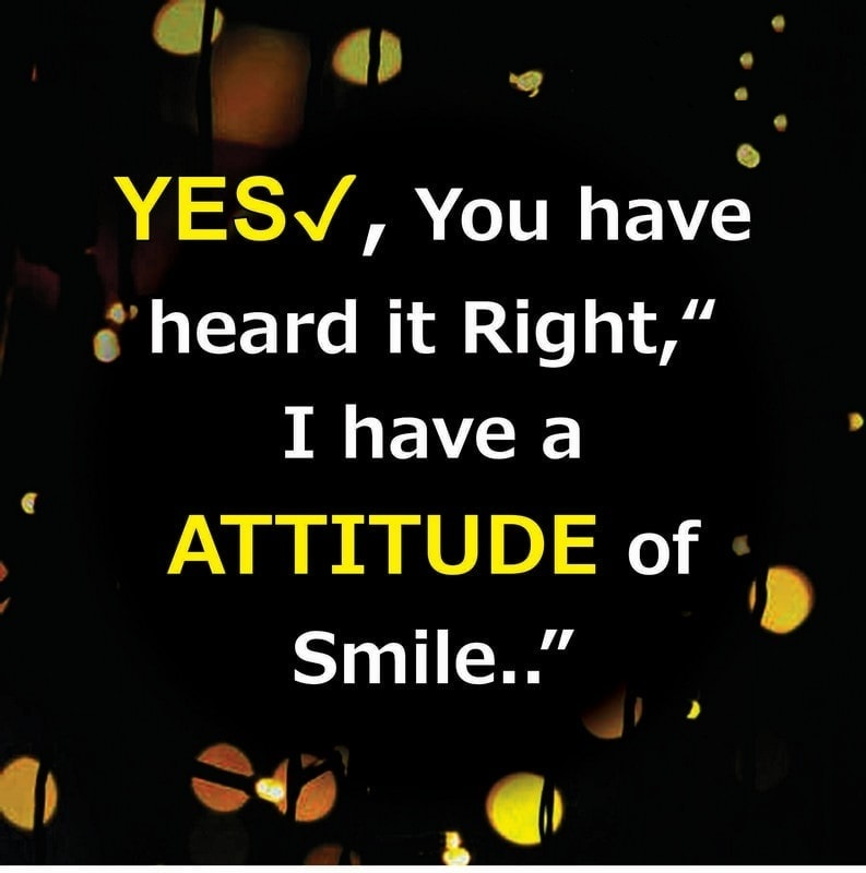 yes you heard it right attitude in english