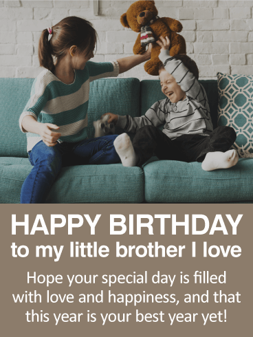 happy birthday message to little brother