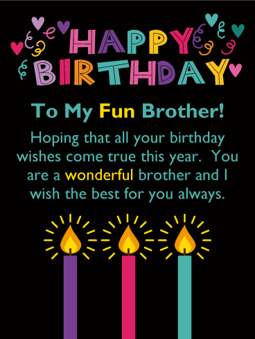 happy birthday quote to my brother